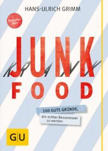 Junk Food - Krank Food, Hans-Ulrich Grimm